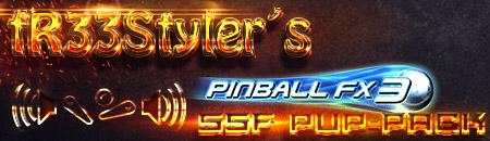 fR33Styler´s Pinball FX3 SSF PUP Pack